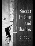 Soccer in Sun and Shadow