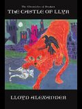 The Castle of Llyr: The Chronicles of Prydain