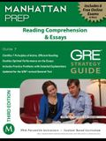 Manhattan Prep Reading Comprehension & Essays: GRE Strategy Guide