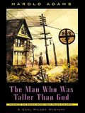 The Man Who Was Taller Than God (Carl Wilcox Mysteries)
