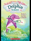 Echo's Lucky Charm (Dolphin School #2), Volume 2