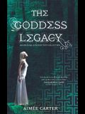 The Goddess Legacy: An Anthology