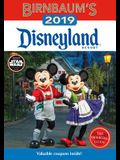 Birnbaum's 2019 Disneyland Resort: The Official Guide