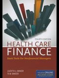 Out of Print: Health Care Finance 4e: Basic Tools for Nonfinancial Managers