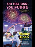 Oh Say Can You Fudge (A Candy-coated Mystery)