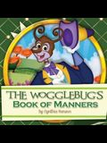 The Wogglebug's Book of Manners