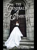 The General's Ambition