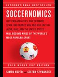 Soccernomics (2018 World Cup Edition): Why England Loses, Why Germany and Brazil Win, and Why the U.S., Japan, Australia, Turkey -- And Even Iraq -- A