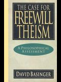 The Case for Freewill Theism: A Philosophical Assessment