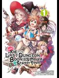 Suppose a Kid from the Last Dungeon Boonies Moved to a Starter Town (Manga) 01