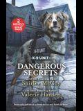Dangerous Secrets: A 2-In-1 Collection