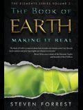The Book of Earth: Making It Real