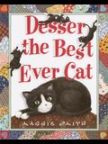 Desser the Best Ever Cat