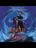 Rise Up from the Embers Lib/E