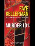 Murder 101: A Decker/Lazarus Novel