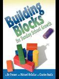 Building Blocks for Sunday School Growth