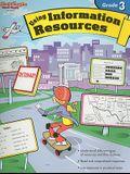 Using Information Resources: Reproducible Grade 3