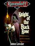Knight of the Black Rose