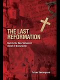 The Last Reformation: Back to the New Testament model of discipleship