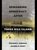 Demanding Democracy After Three Mile Island