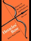 Heracles' Bow: Essays on the Rhetoric & Poetics of the Law
