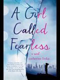 Girl Called Fearless