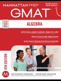 GMAT Algebra Strategy Guide