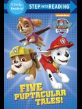 Five Puptacular Tales!