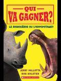 Qui Va Gagner? Le Rhinoc Ros Ou l'Hippopotame?