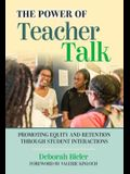 The Power of Teacher Talk: Promoting Equity and Retention Through Student Interactions