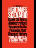 Nightmare Scenario: Inside the Trump Administration's Response to the Pandemic That Changed History
