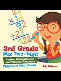 3rd Grade Mix Two-Digit Vertical Multiplication and Division Workbook Children's Math Books