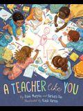 A Teacher Like You