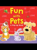 Fun with Pets: A Pop-Up Book