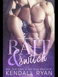 Bait & Switch: Alphas Undone - Book One