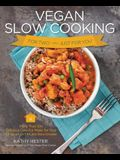Vegan Slow Cooking for Two or Just for You: More Than 100 Delicious One-Pot Meals for Your 1.5-Quart or 1.5 Litre Slow Coker