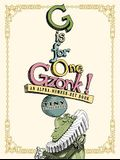 G Is for One Gzonk!: An Alpha-Number-Bet Book