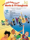 Alfred's Kid's Guitar Course Movie and TV Songbook 1 & 2: 13 Fun Arrangements That Make Learning Even Easier!, Book & Online Audio [With CD (Audio)]