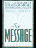 The Message Old Testament Book of Moses