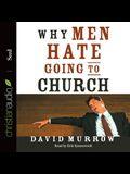 Why Men Hate Going to Church Lib/E