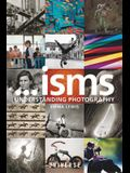 Isms... Understanding Photography