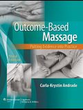 Outcome-Based Massage with Access Code: Putting Evidence Into Practice