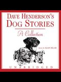 Dave Henderson's Dog Stories: A Collection