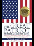 The Great Patriot and Protest Boycott Book: The Priceless List for Conservatives, Christians, Patriots, & 80+ Million Trump Warriors to Cancel Cancel