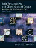 Tools for Structured and Object-Oriented Design: An Introduction to Programming Logic [With CDROM]