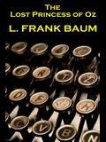 Lyman Frank Baum - The Lost Princess Of Oz