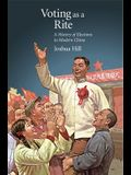 Voting as a Rite: A History of Elections in Modern China