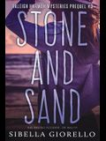 Stone and Sand: Book 3 in the young Raleigh Harmon mysteries