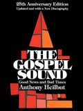 The Gospel Sound: Good News and Bad Times, 25th Anniversary Edition