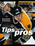 Hockey the NHL Way: Hockey Tips from the Pros